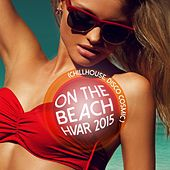 On the Beach Hvar 2015 - Chillhouse, Disco Cosmic de Various Artists