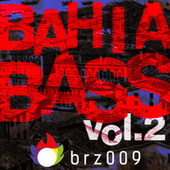 Bahia Bass, Vol. 2 by Various Artists