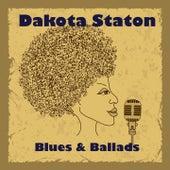 Blues and Ballads by Dakota Staton