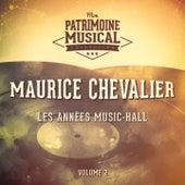 Les années music-hall : Maurice Chevalier, Vol. 2 de Maurice Chevalier