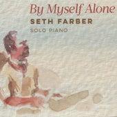 By Myself Alone by Seth Farber