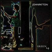 Green 14 by John Patton