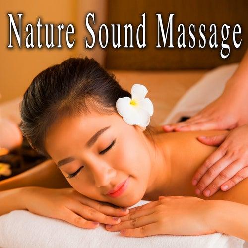 Nature Sound Massage by Nature Lounge