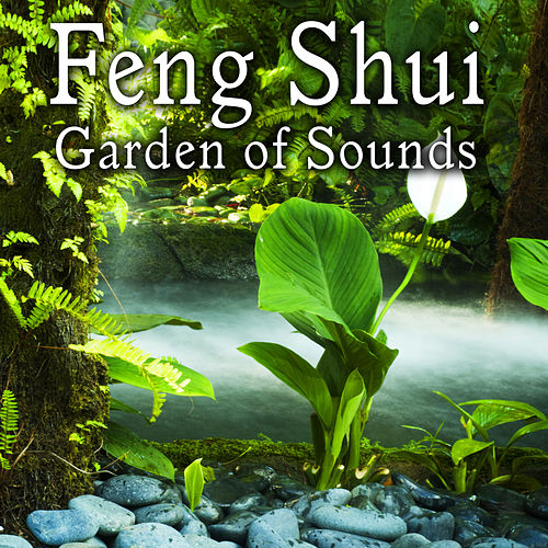 Feng Shui Garden of Sounds by Nature Lounge