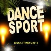 Dance Sport Music Fitness 2016 (72 Songs Now House Elctro EDM Minimal Progressive Extended Tracks for DJs and Live Set) de Various Artists