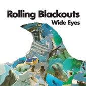 Wide Eyes by Rolling Blackouts