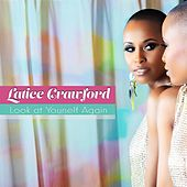 Look at Yourself Again by Latice Crawford