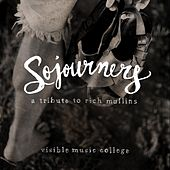 Sojourners: A Tribute to Rich Mullins de Various Artists