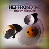 Happy Mistakes (Deluxe Edition) by Heffron Drive