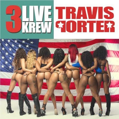 3 Live Krew by Travis Porter