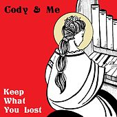 Keep What You Lost von Cody