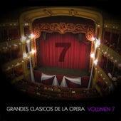 Grandes Clásicos de la Opera, Volumen 7 von Various Artists