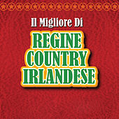 Il Migliore di Regine Country Irlandese de Various Artists