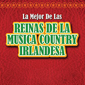 La Mejor De Las Reinas De la  Música Country Irlandesa de Various Artists