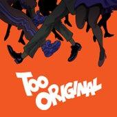 Too Original (feat. Elliphant & Jovi Rockwell) by Major Lazer