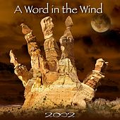 A Word in the Wind de 2002