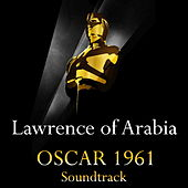 Lawrence of Arabia: Overture / Main Title / Arrival at Auda's Camp / The Voice of the Guns / Continuation of the Miracle / That Is the Desert / End Title (From