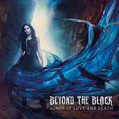Songs Of Love And Death von Beyond The Black