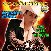 El Inmortal by Saul Viera el Gavilancillo