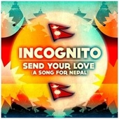 Send Your Love - Single by Incognito