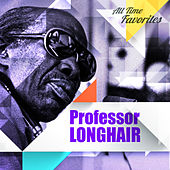 All Time Favorites: Professor Longhair de Professor Longhair