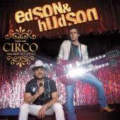 Faço um Circo pra Você (Ao Vivo) by Edson & Hudson