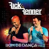 Bom de Dança, Vol. 2 (Ao Vivo) von Rick & Renner