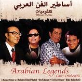 Arabian Legends: A Musical Tribute to Mohamed Abdel Wahab, Om Kalsoum, Farid Al Atrash, & Abdel Halim Hafiz de Cairo Orchestra