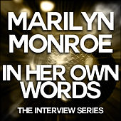Marilyn Monroe - In Her Own Words von Various Artists