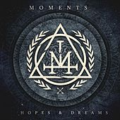 Hopes & Dreams de The Moments