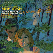 Dear Heart and Other Songs About Love by Henry Mancini