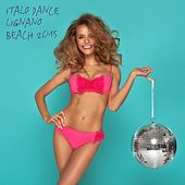 Italo Dance Lignano Beach 2015 by Various Artists