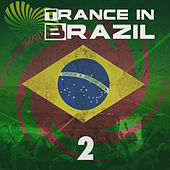 Trance in Brazil 2 by Various Artists