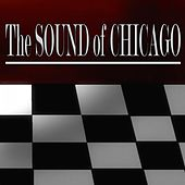 The Sound of Chicago (60 Original Recordings) by Various Artists
