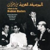 Tribute to the Arabian Masters: Mohamed Abdel Wahab, Abdel Halim Hafiz, Farid Al Atrash, & Om Kalsoum de Cairo Orchestra
