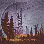 Silhouettes by Evan Phillips