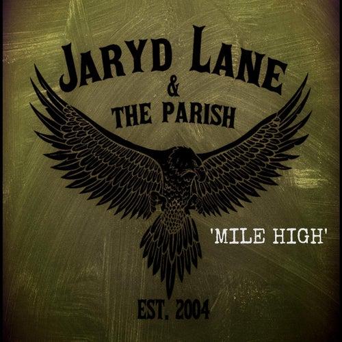 Mile High by Jaryd Lane