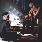 Dinner at Dawn: 69 Jazz Essentials by Various Artists