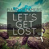 Let's Get Lost de Piano Dreamers