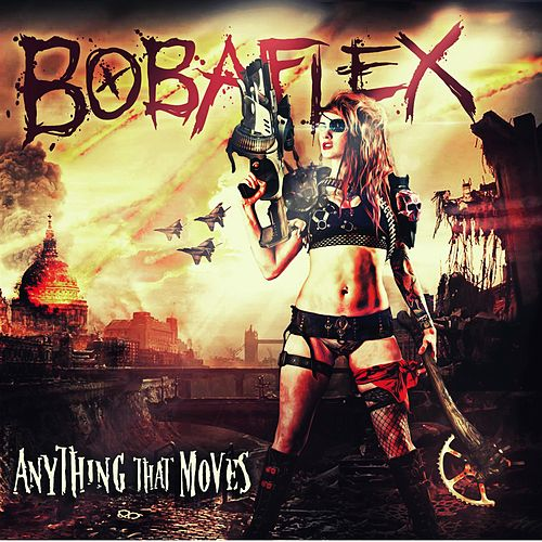 Anything That Moves by Bobaflex