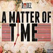 A Matter of Time by Bonez