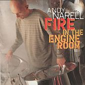 Fire in the Engine Room by Andy Narell