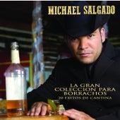 La Gran Colección Para Borrachos - 20 Exitos De Cantina de Michael Salgado