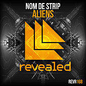 Aliens by Nom De Strip