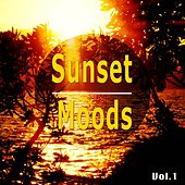 Sunset Moods, Vol. 1 (Brilliant Chill out Tunes for Beautiful Sunset Moments) by Various Artists