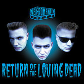 Return Of The Loving Dead de Nekromantix