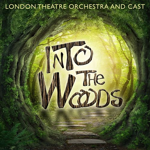 Into The Woods by London Theatre Orchestra