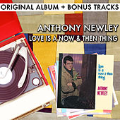 Love Is A Now & Then Thing (With Bonus Tracks) by Anthony Newley