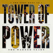 The Very Best Of Tower Of Power: The Warner Years by Tower of Power