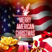 Merry American Christmas! von Various Artists